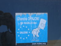 Since the inception of the Simpsons, Bart has become internationally recognized as a symbol of defiance to authority.  This Maltese language anti-European Union bumper sticker became popular during the contentions deliberations regarding Malta's admission to the EU. (Photo taken in Tarxien in August 2005.)
