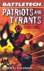 Battlemechs from cover of the book Patriots and Tyrants by Loren L. Coleman, art by Fred Gambino.
