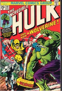 The Incredible Hulk #181 (Nov. 1974), featuring the first full appearance of the popular X-Man, Wolverine. Art by Herb Trimpe.