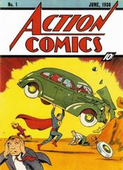 Action Comics #1 (March 1938), the debut of Superman. Cover art by Joe Shuster.