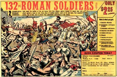 "One version of artist Russ Heath's famous ""Roman Soldiers"" ad that appeared for years on the backs of comic books in the 1960s and '70s"